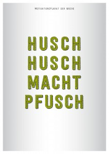 Motivationsplakat_HuschHusch