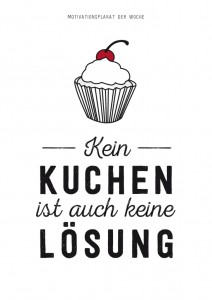Motivationsplakat_KeinKuchen